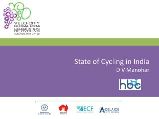 State of Cycling in India D V Manohar