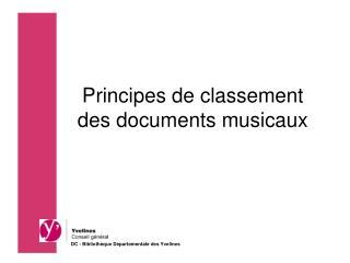 Principes de classement des documents musicaux