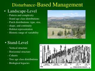 Disturbance -Based Management