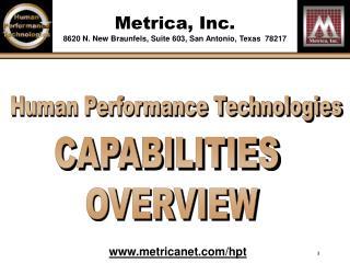 Metrica, Inc. 8620 N. New Braunfels, Suite 603, San Antonio, Texas  78217