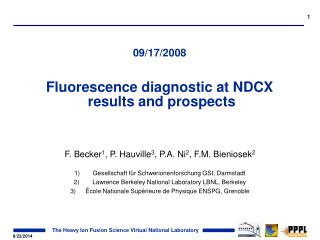 09/17/2008 Fluorescence diagnostic at NDCX   results and prospects