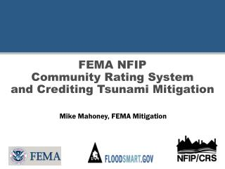 FEMA NFIP  Community Rating System and Crediting Tsunami Mitigation