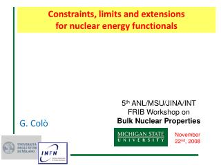 Constraints, limits and extensions                                  for nuclear energy functionals