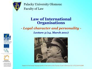 Law of International Organisations -  Legal character and personality  -