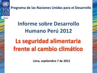 Informe sobre Desarrollo Humano Perú 2012