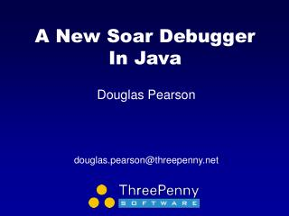 A New Soar Debugger In Java
