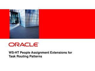 WS-HT People Assignment Extensions for  Task Routing Patterns