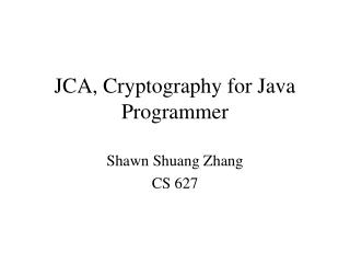 JCA, Cryptography for Java Programmer
