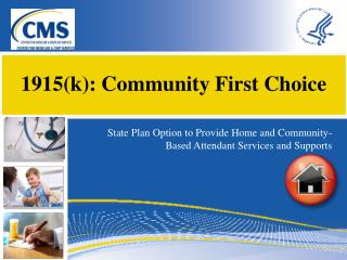 1915(k): Community First Choice