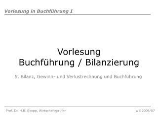 Vorlesung  Buchf�hrung / Bilanzierung