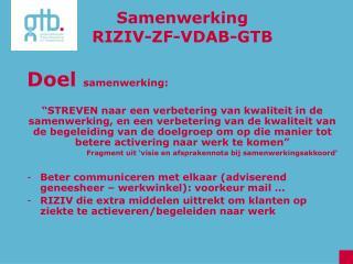 Samenwerking  RIZIV-ZF-VDAB-GTB