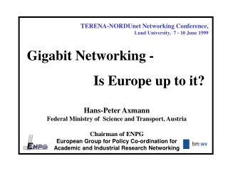 TERENA-NORDUnet Networking Conference,  Lund University,  7 - 10 June 1999
