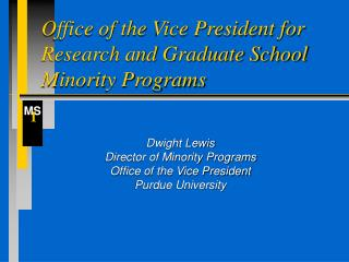 Office of the Vice President for Research and Graduate School Minority Programs