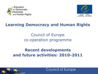 Learning Democracy and Human Rights   Council of Europe  co-operation programme