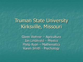 Truman State University Kirksville, Missouri