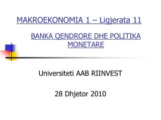 BANKA QENDRORE DHE POLITIKA MONETARE
