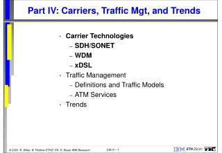 Part IV: Carriers, Traffic Mgt, and Trends