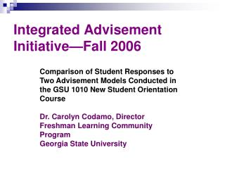 Integrated Advisement Initiative—Fall 2006