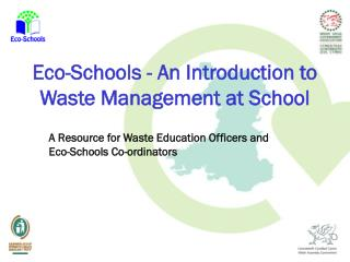 Eco-Schools - An Introduction to Waste Management at School