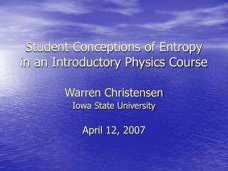 Student Conceptions of Entropy in an Introductory Physics Course