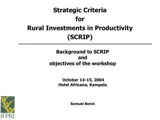 Strategic Criteria for Rural Investments in Productivity (SCRIP)