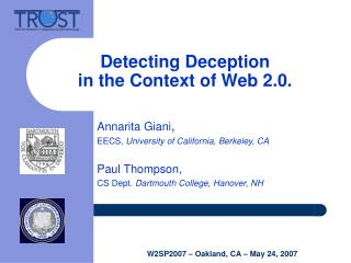 Detecting Deception in the Context of Web 2.0.