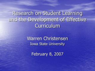 Research on Student Learning and the Development of Effective Curriculum