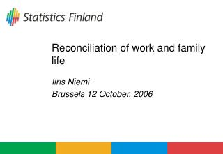 Reconciliation of work and family life