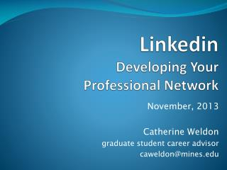 Linkedin Developing Your Professional Network