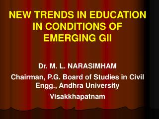 NEW TRENDS IN EDUCATION IN CONDITIONS OF EMERGING GII