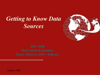 Getting to Know Data Sources
