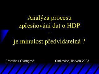 Analýza procesu zpřesňování dat o HDP - je minulost předvídatelná ?