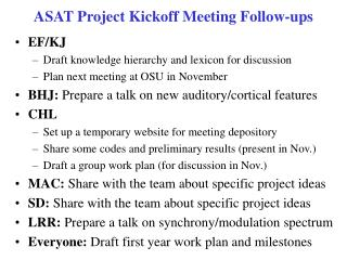 ASAT Project Kickoff Meeting Follow-ups