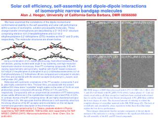 Solar cell efficiency, self-assembly and dipole-dipole interactions of isomorphic narrow bandgap