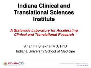 Anantha Shekhar MD, PhD Indiana University School of Medicine