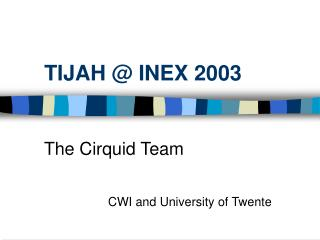 TIJAH @ INEX 2003