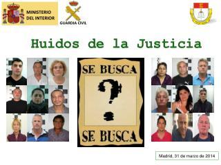 Huidos de la Justicia
