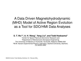 S. T. Wu 1,2 , A. H. Wang 1 , Yang Liu 3 , and Todd Hoeksema 3