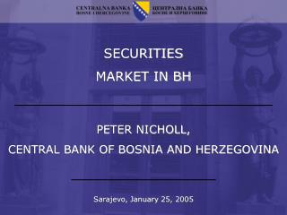 SECURITIES  MARKET IN BH