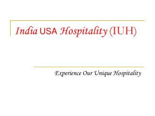 India  USA  Hospitality  (IUH)
