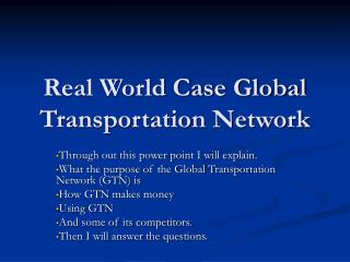 Real World Case Global Transportation Network