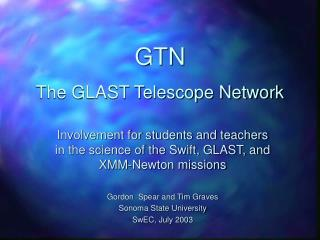 GTN The GLAST Telescope Network