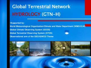 Global Terrestrial Network HYDROLOGY  (GTN-H)