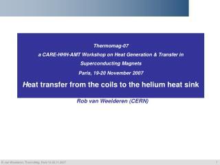 Rob van Weelderen (CERN) ?