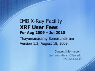 IMB X-Ray Facility XRF User Fees For Aug 2009 – Jul 2010