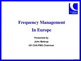 Frequency Management  In Europe