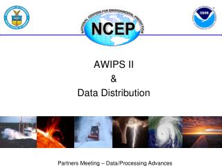 AWIPS II &  Data Distribution