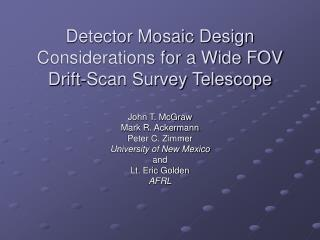 Detector Mosaic Design Considerations for a Wide FOV Drift-Scan Survey Telescope