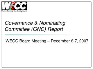 Governance & Nominating Committee (GNC) Report
