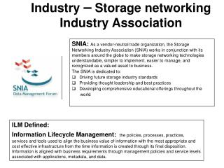 Industry  –  Storage networking Industry Association